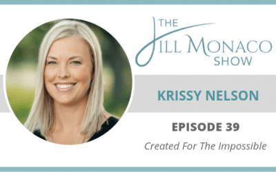 #039 Created For The Impossible with Krissy Nelson