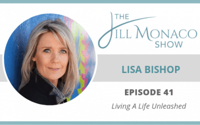 #041 Living A Life Unleashed With Lisa Bishop