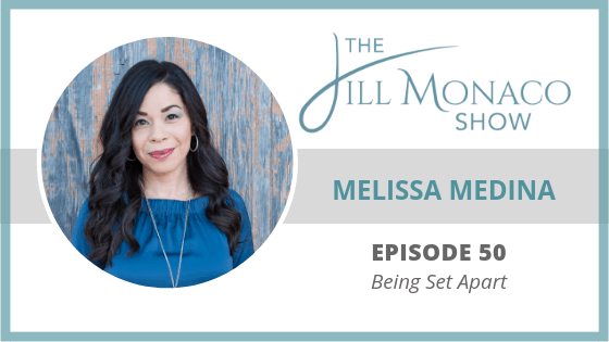 #050 Being Set Apart With Melissa Medina