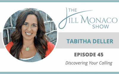#045 Discovering Your Calling With Tabitha Deller