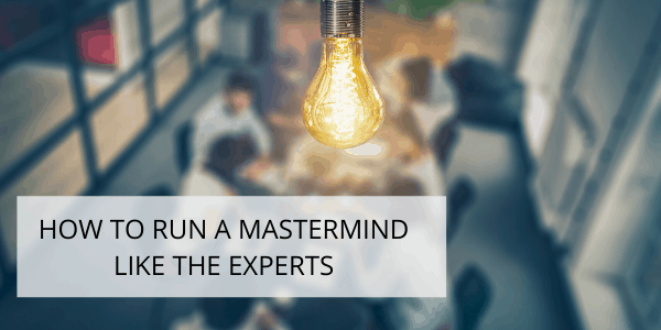 How to run a mastermind like the experts image