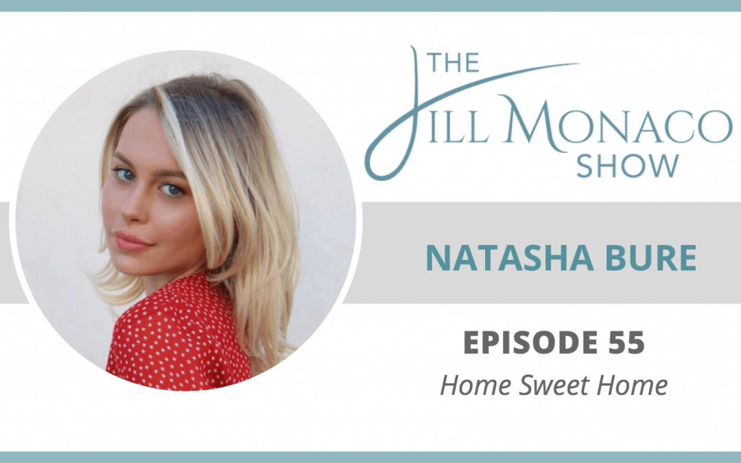 #055 Home Sweet Home With Natasha Bure