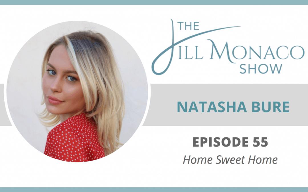 The Jill Monaco Show with Natasha Bure
