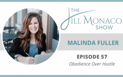 #057 Obedience Over Hustle with Malinda Fuller
