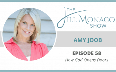 #058 How God Opens Doors With Amy Joob