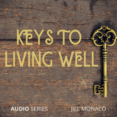 Keys to Living Well Audio Series